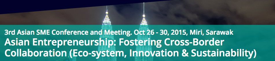 3rd ACSB Asian SME Conference & Meeting 2015 — Submission Deadline Extended