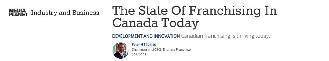 The State Of Franchising In Canada Today [Media Planet Blog]